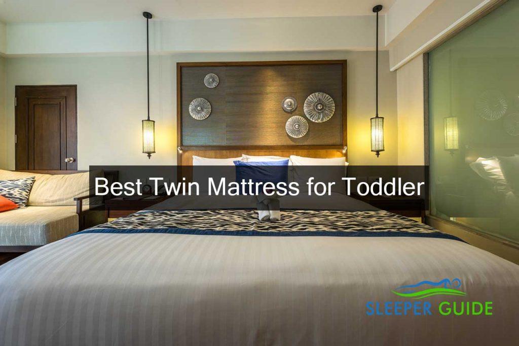 Best Twin Mattress for Toddler