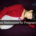 Best Mattresses for Pregnancy