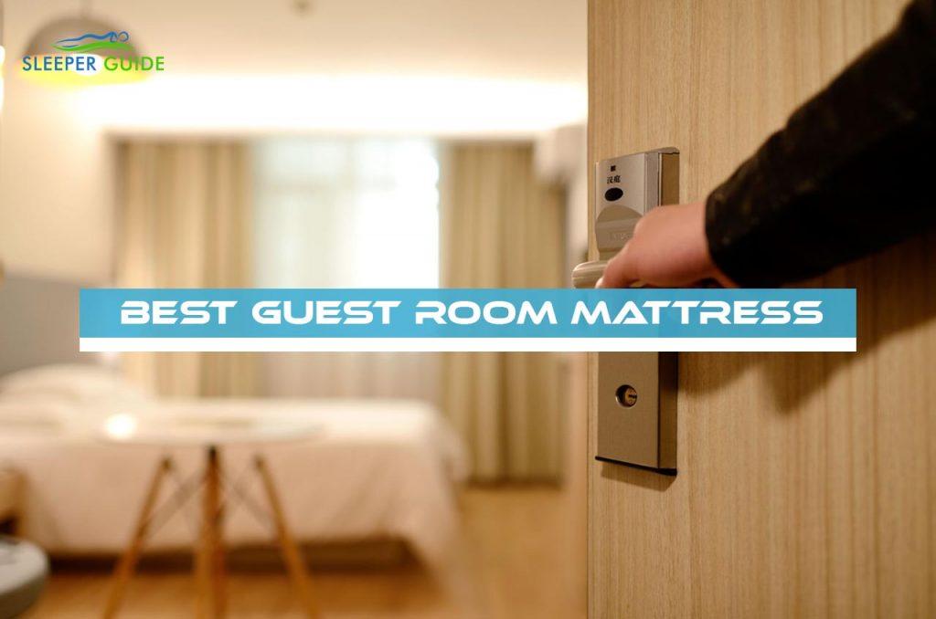 Best Guest Room Mattress