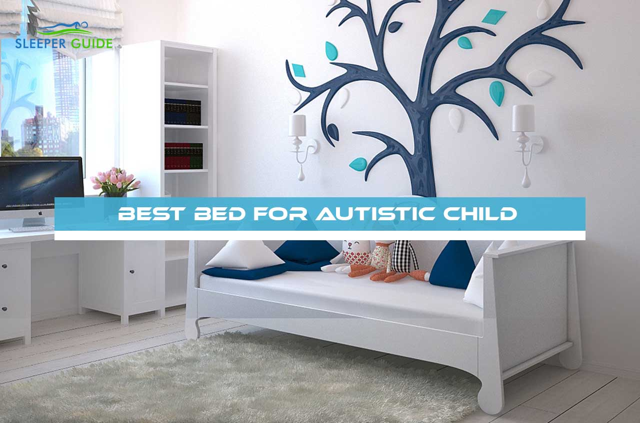 Best Bed for Autistic Child
