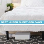 Best Under Sheet Bed Fans