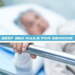 Best Bed Rails for Seniors
