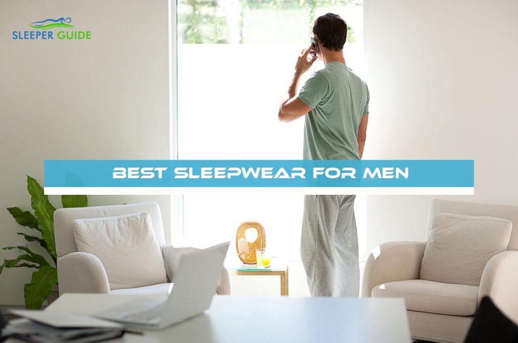 Best Sleepwear for Men