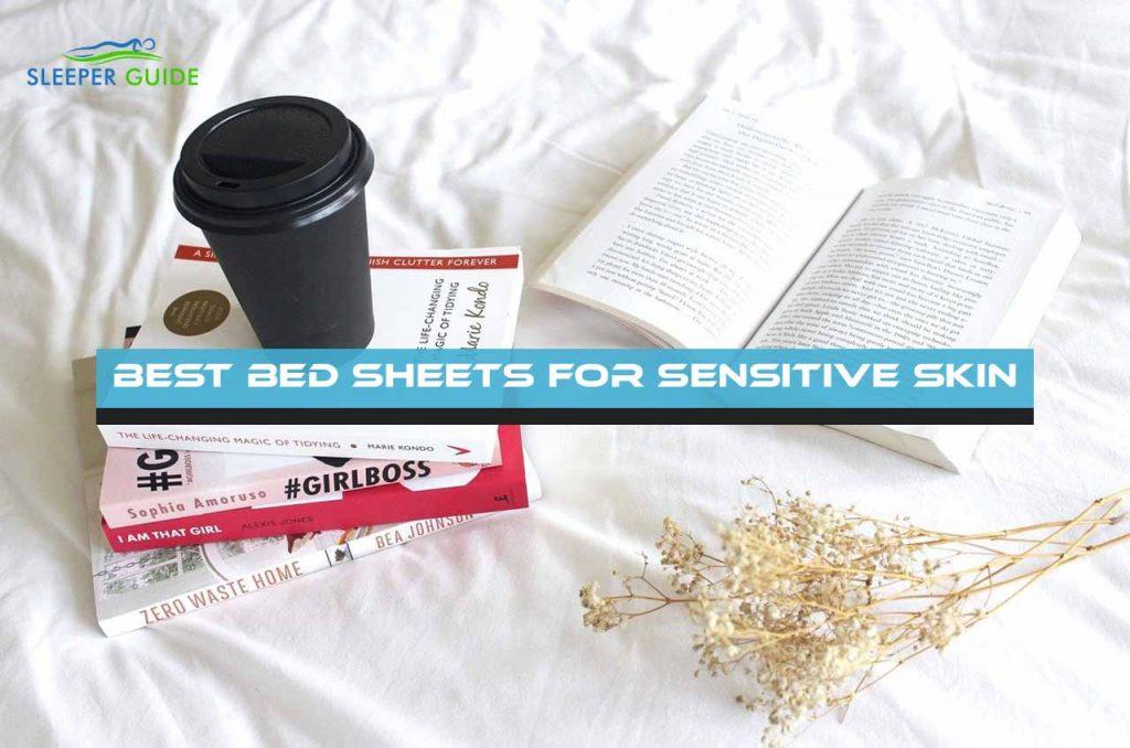 Best Bed Sheets for Sensitive Skin
