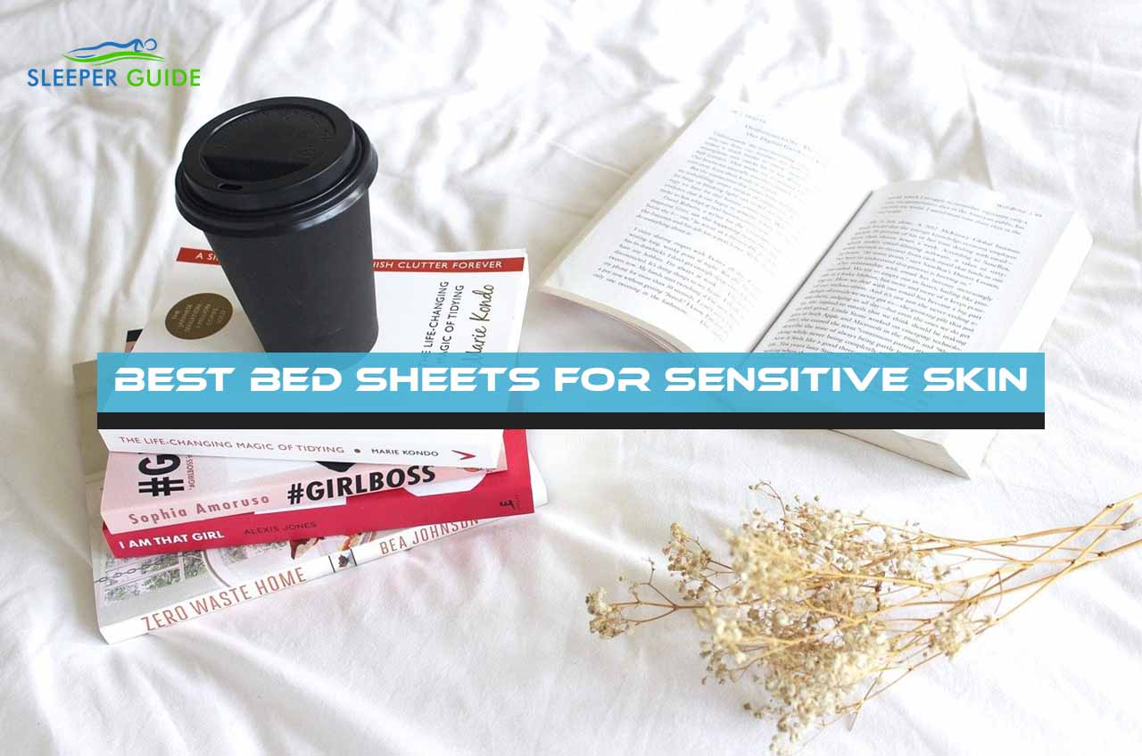 Best Bed Sheets for Sensitive Skin